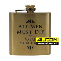 Flachmann: Game of Thrones - All Men Must Die - Valar Morghulis