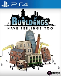 Buildings Have Feelings Too! (Playstation 4)