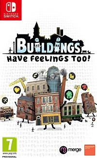 Buildings Have Feelings Too! (Switch)